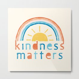 Kindness Matters. Typography Design with Rainbow Metal Print