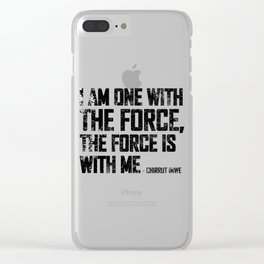 i am one with the force Clear iPhone Case