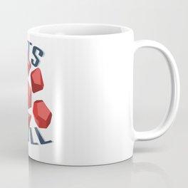 Let's Roll Coffee Mug