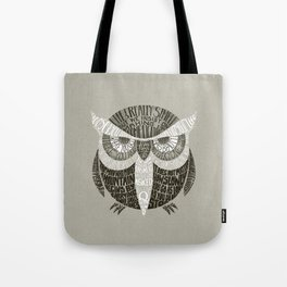 Wise Old Owl Says Tote Bag