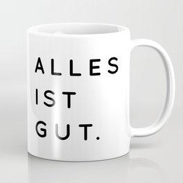 Alles ist Gut   Typography Minimalist Version Coffee Mug