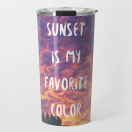 Sunset is My Favorite Color Travel Mug