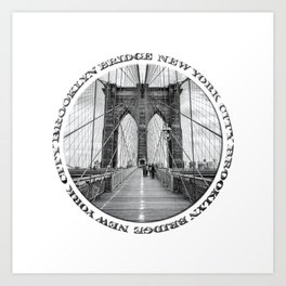 Brooklyn Bridge New York City (black & white with text) Art Print