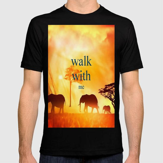 Walk with me T-shirt