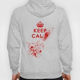 Keep Calm Blood Splatter Hoody