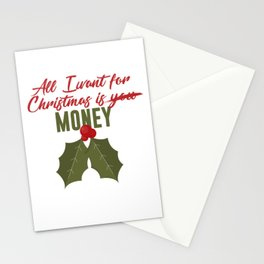 All I Want For Christmas Is Money Not You Funny Design Stationery Cards