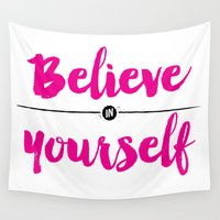 lettering Wall Tapestries featuring Believe in yourself lettering by Seven Roses