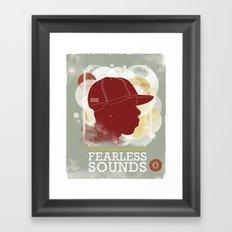 FEARLESS SOUNDS Framed Art Print