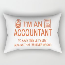 I'm an Accountant Rectangular Pillow