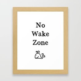 No Wake Zone Framed Art Print