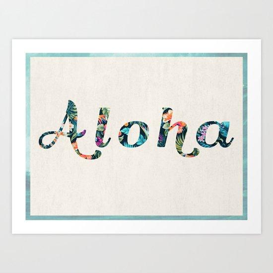 Aloha! Art Print