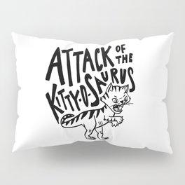 The Attack of Kitty-o-Saurus! Pillow Sham