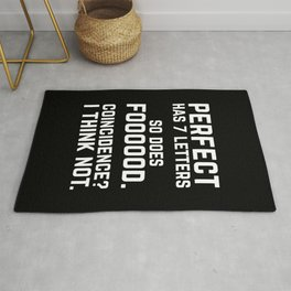 Perfect Food Funny Quote Rug