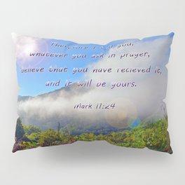 Mark 11:24 Pillow Sham