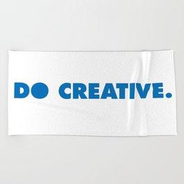 do creative. Beach Towel
