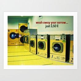 wash away your sorrow... Art Print