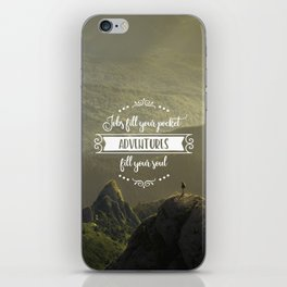 Jobs fill your pocket, adventures fill your soul iPhone Skin
