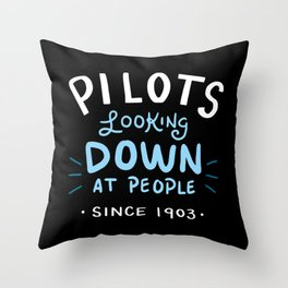 Aerospace Engineer Gift: Pilots Looking Down On People Throw Pillow