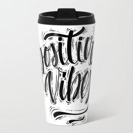 Positive Vibes Travel Mug