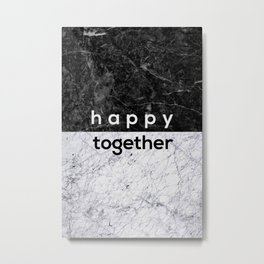 Happy Together Metal Print