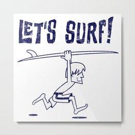 Lets surf monocolor Metal Print