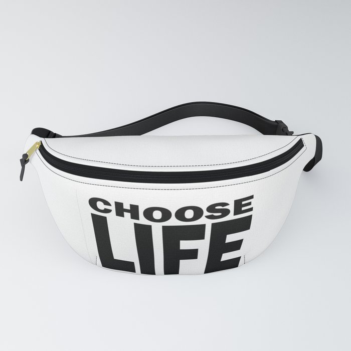 Choose Life Fanny Pack