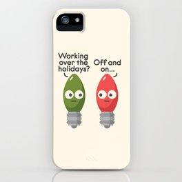 Seasonal Employment iPhone Case