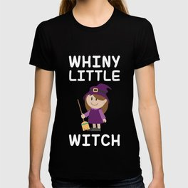 Whiny Little Witch T-shirt