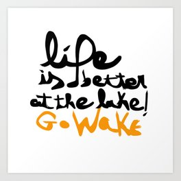 Quote Wakeboard 2 Art Print