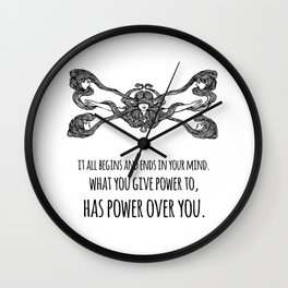 What you give power to, has power over you - Inspirational Quote + Vintage Illustration Wall Clock