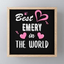 Emery Name, Best Emery in the World Framed Mini Art Print