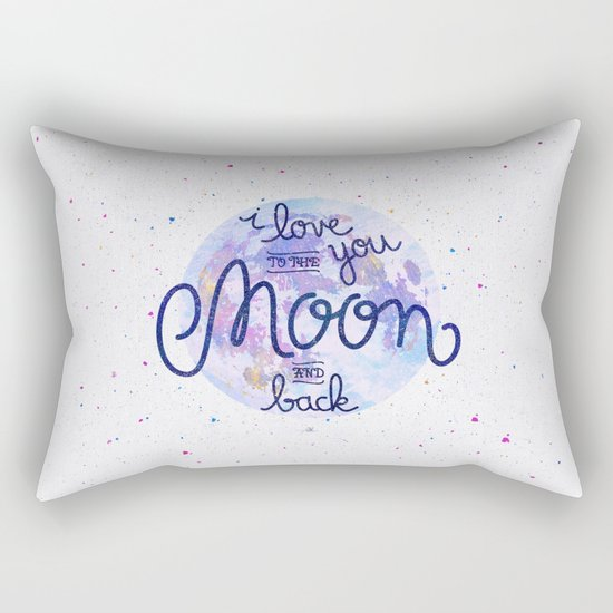 I love you to the moon and back 2 Rectangular Pillow