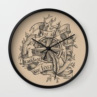"""not all who wander are lost Wall Clocks featuring """"Not all those who wander are lost"""" by Rose24601"""