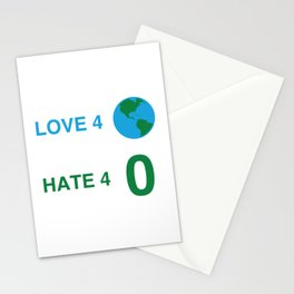 Love For All, Hate For None Stationery Cards
