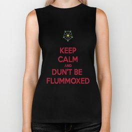 Keep Calm and Dun't Be Flummoxed Biker Tank
