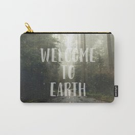 WELCOME TO EARTH Carry-All Pouch