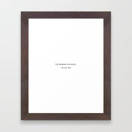 She Believed She Could Framed Art Print