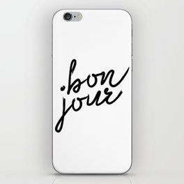 Bon Jour, French Quotes, French Prints, French Wall Prints, French iPhone Skin