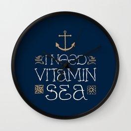 I Need Vitamin Sea Wall Clock