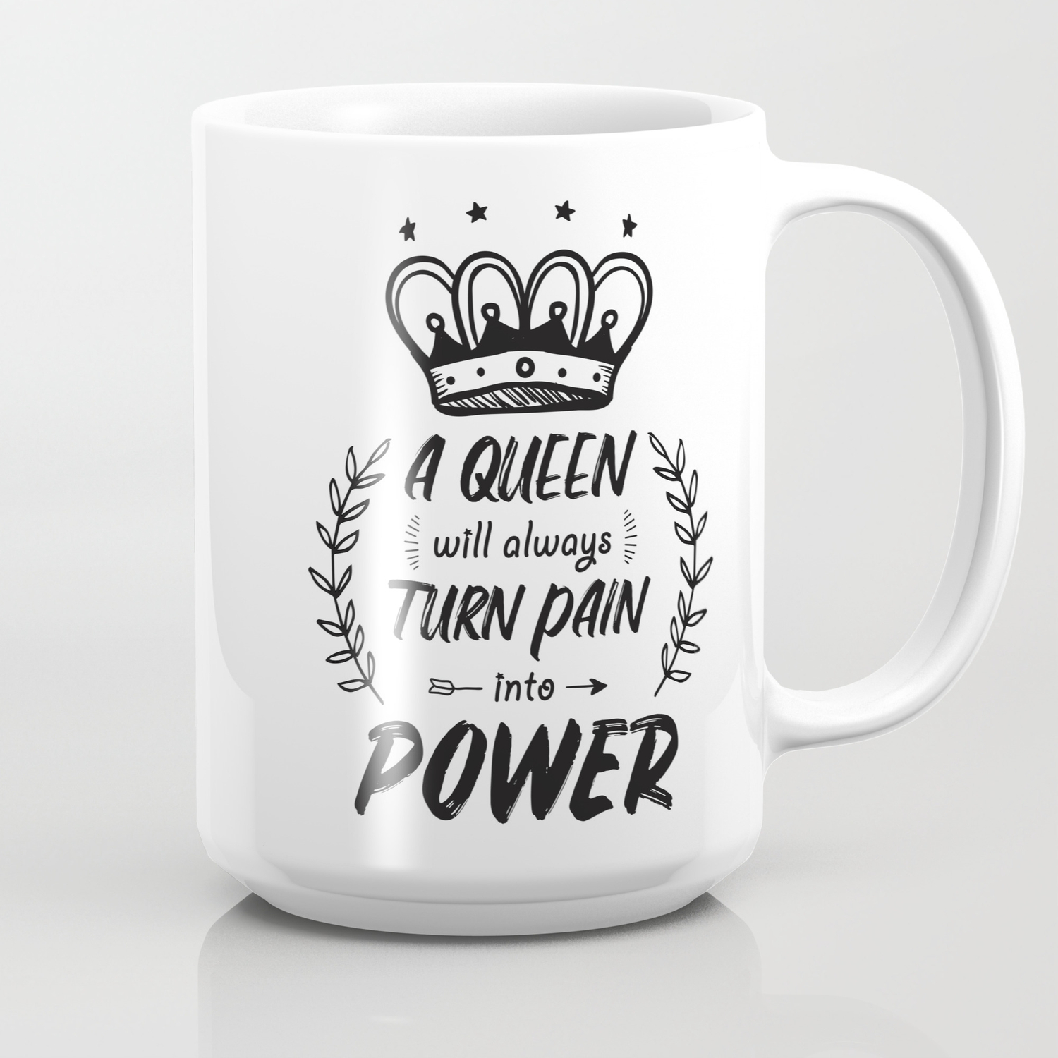 strong encouraging quotes for women queen power coffee mug by kick