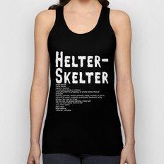 Helter Skelter (white on black) Unisex Tank Top