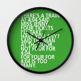 There's a train at 4:04 - Tongue Twisters Wall Clock