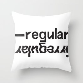 regular/irregular Throw Pillow
