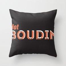 Hot Boudin Throw Pillow
