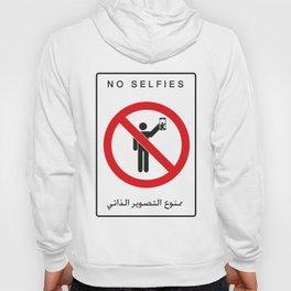 NO SELFIES   ممنوع التصوير الذاتي Hoody