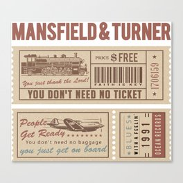 Mansfield&Turner - People Get Ready Canvas Print