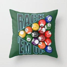 Rack Em Up Throw Pillow