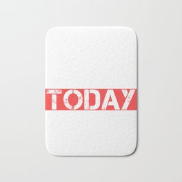 Keto Diet Not Today Carbs LCHF Diet Low Carb High Fat Healthy Diet Bath Mat