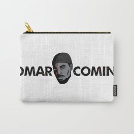 Omar Comin' Carry-All Pouch