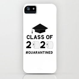 Class of 2020 quarantined funny lettering with toilet paper and graduation cap.  iPhone Case